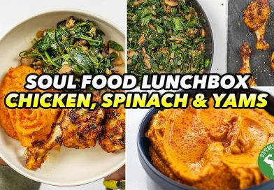 Soul Food Lunchbox – Chicken, Spinach & Yams